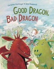 Good Dragon, Bad Dragon by Christine Nostlinger (2014, Hardcover)