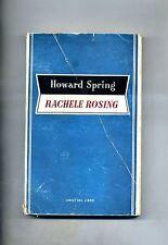 Howard Spring # RACHELE ROSING # Aldo Martello Editore - Amici del Libro 1952