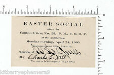 3725 Easter Social 1905 ticket Canton Utica NY No 23 IOOF Charles J. Hill