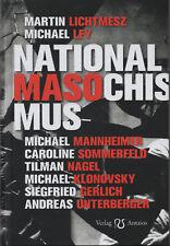 NATIONALMASOCHISMUS - Martin Lichtmesz & Michael Ley BUCH - NEU