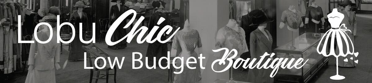 Lobu Chic: Low Budget Boutique