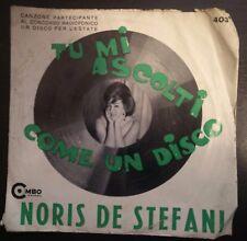 Noris De Stefani – Tu Mi Ascolti Come Un Disco 45 giri 1964 YeYe