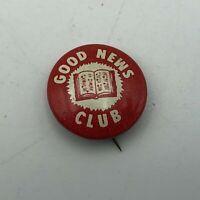 """Vtg Good News Club Bible 5/8"""" Button Pin Pinback   Q5"""