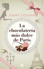 LA CHOCOLATERIA MAS DULCE DE PARIS/ THE LOVELIEST CHOCOLATE SHOP IN PARIS - COLG