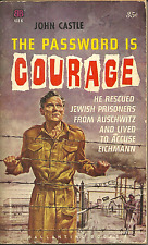 THE PASSWORD IS COURAGE John Castle - ONE-MAN WAR VS NAZIS IN WORLD WAR TWO