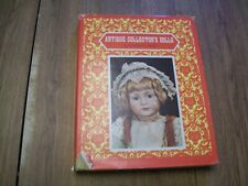 Antique Collectors Dolls Book--Patricia R. Smith