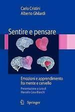 Sentire e pensare: Emozioni e apprendimento fra mente e cervello (Italian Editio