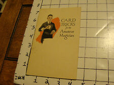 Vintage booklet: CARD TRICKS for the AMATEUR MAGICIAN, 1921, U. S. Playing Card