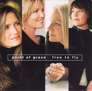 Point of Grace - Free to Fly  (CD, May-2001, Word Distribution)