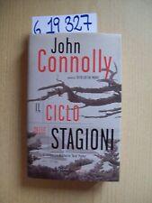 J. CONNOLLY - IL CICLO DELLE STAGIONI - RIZZOLI - 2001