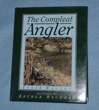 Isaak Walton - The Compleat Angler (Illus by Arthur Rackham) 1992 Edition