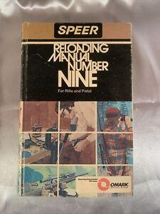SPEER RELOADING MANUAL NUMBER NINE FOR RIFLE & PISTOL ∙ 1974
