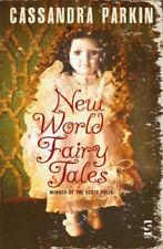 New World Fairy Tales by Parkin, Cassandra.