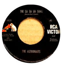 ASTRONAUTS - LA LA LA SONG b/w IT DOESN'T MATTER ANYMORE - RCA 45 - 1965