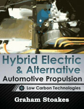 Hybrid Electric & Alternative Automotive Propulsion: Low Carbon Technologies.