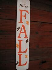 "Wood Door Sign Hello Fall Porch Vertical Weathered Farmhouse Handmade 33"" tall"