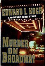 "NY MAYOR ED KOCH (d.2013) SIGNED ""MURDER ON BROADWAY"" 1ST PRINTING HC/DJ BOOK!"