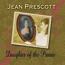 Jean Prescott - Daughter of the Prairie [New CD]