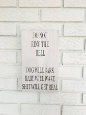 "Rustic Wood Sign - ""Do Not Ring The Bell. . .S*** Will Get Real"" - Funny"