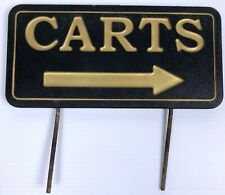 Golf Course CARTS Sign Arrow Black Gold Metal Stakes Heavy Duty Plastic