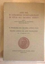 ATTI DEL IV CONGRESSO DI STUDI SUL DRAMMA ANTICO TEATRO ANTICO 1971