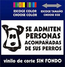 Sticker Vinilo - Se admiten personas acompañadas de sus perros - PEGATINA -Vinyl