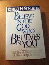 Believe in the God Who Believes in You by Robert H. Schuller (1989, Hardc..s#711