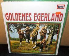 GOLDENES EGERLAND EGERLANDER LIEBLINGSLIEDER BLASMUSIK EUROPA IMPORT LP SEALED