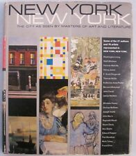 New York New York: The City as Seen By Masters of Art and Literature HC Book