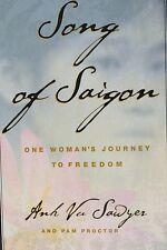 "ANH VU SAWYER Signed 1st Ed HC/DJ Book by Author ""SONG OF SAIGON"" COA"