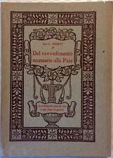 Sac. Luigi ROSATI - DEL RAVVEDIMENTO NECESSARIO ALLA PACE - Firenze 1916 - RARO!