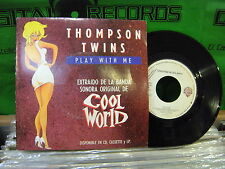Thompson Twins – Play With Me ' 7'' N.MINT SPAIN PRESS