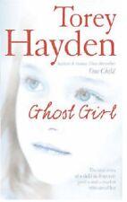 TOREY HAYDEN ____ GHOST GIRL _____ BRAND NEW __ FREEPOST UK