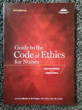 Guide to the Code of Ethics for Nurses by Marsha D.M. Fowler