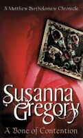 A Bone of Contention (Matthew Bartholomew Chronicles) By Susanna Gregory