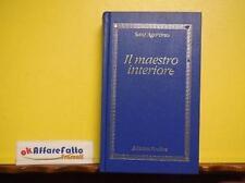 F 8.116 LIBRO IL MAESTRO INTERIORE DI SANT'AGOSTINO TESTI DI A TRAPE' 1987