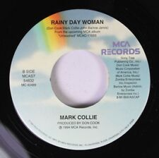 Country 45 Mark Collie - Rainy Day Woman / It Is No Secret On Mca Records