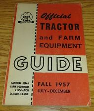Fall 1957 Nrfea Official Tractor and Farm Equipment Guide