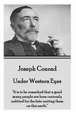 Joseph Conrad - under Western Eyes : It Is to Be Remarked That a Good Many...