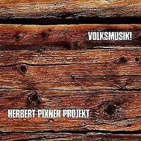HERBER PROJEKT PIXNER - VOLKSMUSIK!   CD NEU