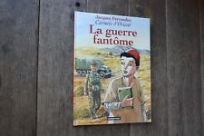 LA GUERRE FANTOME/CARNETS D'ORIENT N°6/EO.2002/TTBE/J.FERRANDEZ