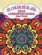 El Alivio de Tensión para Adultos para Colorear: El Color de Su Ano -2016...