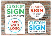 Custom Personalised Sign - Aluminium Composite - A5 A4 A3 A2 - Round - Logo Text