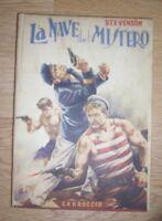 STEVENSON - LA NAVE DEL MISTERO - ED:CARROCCIO - ANNO:1953 (TT)