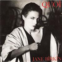"""Jane Birkin 7"""" Quoi - France (EX+/EX+)"""