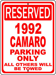 """1992 92 Camaro Chevy Novelty Reserved Parking Street Sign 9""""X12"""" Aluminum"""