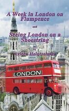 A Week in London on Flumpence and Seeing London on a Shoestring-ExLibrary