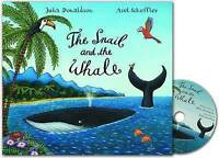 The Snail and the Whale by Julia Donaldson Book and CD