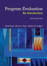 Program Evaluation :An Introduction to an Evidence-Based Approach by Bruce Thyer