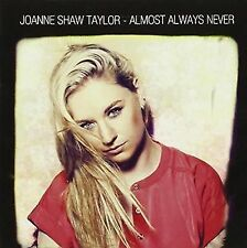 Almost Always Never 0710347118121 by Joanne Shaw Taylor CD